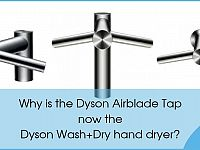 Why is the Dyson Airblade Tap now the Dyson Wash+Dry hand dryer?