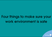 Banner: Four things to make sure your work environment is safe